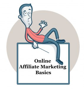 Online Affiliate Marketing Basics.