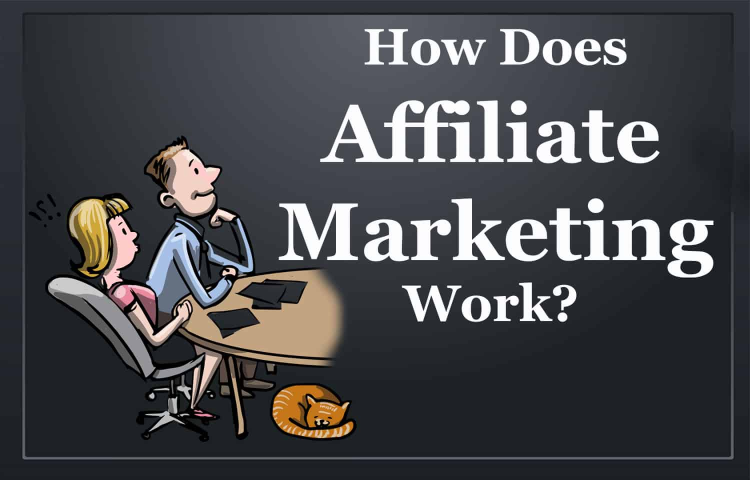 How Does Affiliate Marketing Work? 4 Basic Steps for Beginners!