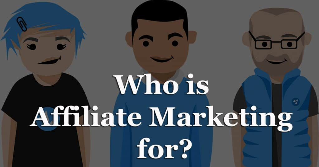 Who-is-Affiliate-Marketing-for