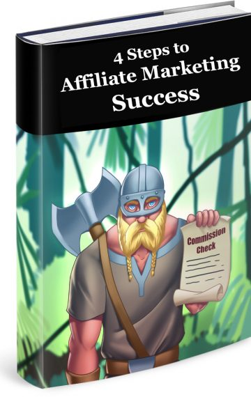 4 Steps to Affiliate Marketing Success – Pdf and Video